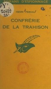 Henri Ferval - Confrérie de la trahison.