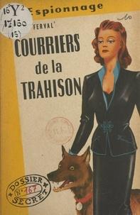 Henri Ferval - Courriers de la trahison.