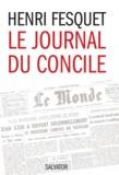 Henri Fesquet - Le journal du concile - Vatican II (1962-1965).