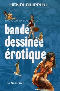 Henri Filippini - Encyclopédie de la bande dessinée érotique.