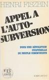 Henri Fiszbin - Appel à l'auto-subversion.