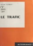 Henri Floriot - Le trafic.