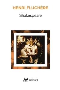 Henri Fluchère - Shakespeare, dramaturge élisabéthain.