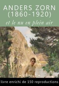 Henri Focillon et Arvid Nyholm - Anders Zorn (1860-1920) et le nu en plein air.