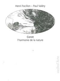 Henri Focillon et Paul Valéry - Corot, l'harmonie de la nature.