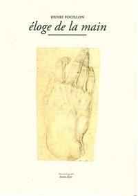 Henri Focillon - Eloge de la main.