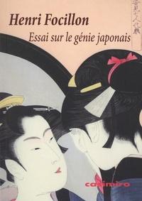 Henri Focillon - Essai sur le génie japonais.