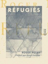 Henri Focillon et Roger Pillet - Réfugiés.