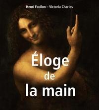 Henri Focilon et Victoria Charles - Éloge de la main.
