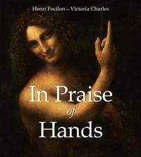 Henri Focilon et Victoria Charles - In Praise of Hands.