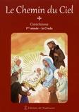 Henri Forestier et Marie Cartier - Le chemin du ciel - Catéchisme 1ère année - le Credo.