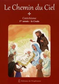 Accentsonline.fr Le chemin du ciel - Catéchisme 1ère année - le Credo Image