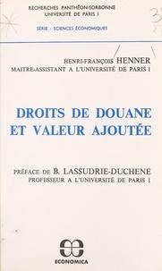 Henri François Henner - Droits de douane et valeur ajoutée.