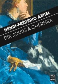 Henri-Frédéric Amiel - Dix jours à Chernex - Journal intime 29 août - 7 septembre 1871.