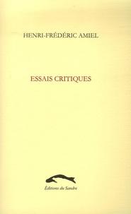 Henri-Frédéric Amiel - Essais critiques.