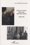 Henri Froment-Meurice - Journal d'Asie - Chine-Inde-Indochine-Japon 1969-1975.