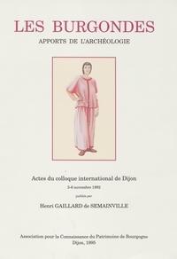 Henri GaillarddeSémainville - Les Burgondes - Apports de l'archéologie.