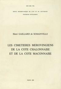 Henri GaillarddeSémainville - Les cimetières mérovingiens de la côte chalonnaise et de la côte mâconnaise.