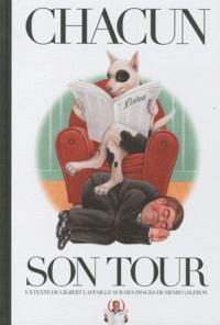 Henri Galeron et Gilbert Lafaille - Chacun son tour.