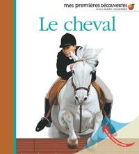 Henri Galeron et  Gallimard Jeunesse - Le cheval.