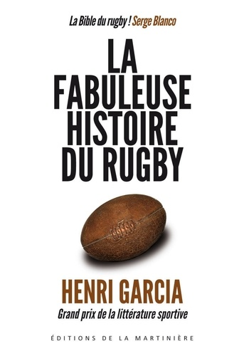 La fabuleuse histoire du rugby - Henri Garcia - Format PDF - 9782732457932 - 20,99 €