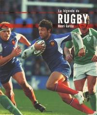 Henri Garcia - La légende du Rugby.