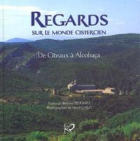 Regards sur le monde cistercien. Tome 1, De Cîteau à Alcobaça.pdf