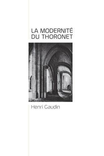 Lecons du Thoronet, la Modernite du Thoronet