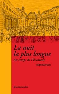 Henri Gautschi - La nuit la plus longue.
