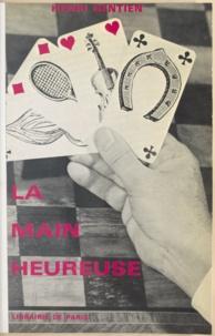 Henri Gentien - La main heureuse.