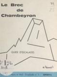 Henri Gentil - Le Brec de Chambeyron - Guide d'escalades n°1.