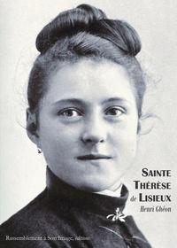 Henri Ghéon - Sainte Thérèse de Lisieux.