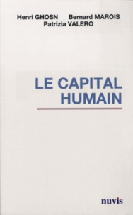 Henri Ghosn et Bernard Marois - Le capital humain.