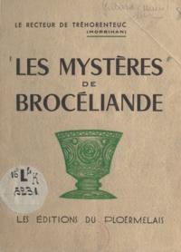 Henri Gillard - Les mystères de Brocéliande.