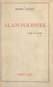 Henri Gillet - Alain-Fournier.