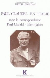 Henri Giordan - Paul Claudel en Italie.