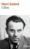 Henri Godard - Céline.
