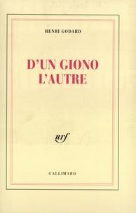 Henri Godard - D'un Giono l'autre.