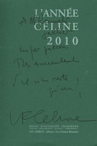 Henri Godard - L'Année Céline 2010.