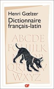 Henri Goelzer - Dictionnaire Français-Latin - Avec 8 cartes et plans.