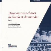 Henri Goldman - Deux ou trois choses de Sonia et du monde.