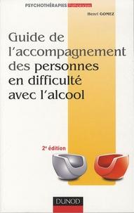 Henri Gomez - Guide de l'acccompagnement des personnes en difficulté avec l'alcool.