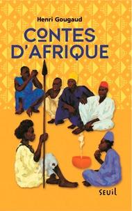 Henri Gougaud - Contes d'Afrique.