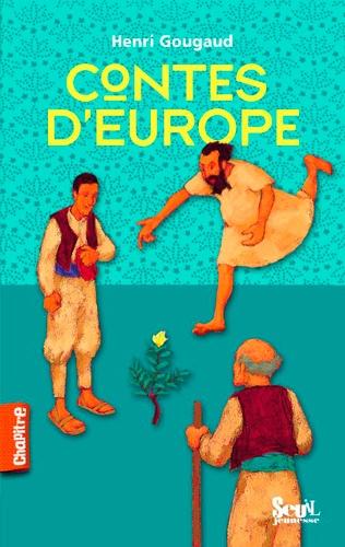 Henri Gougaud - Contes d'Europe.