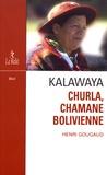 Henri Gougaud - Kalawaya - Churla, chamane bolivienne.