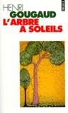 Henri Gougaud - L'arbre à soleils - Légendes du monde entier.