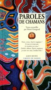 Henri Gougaud - Paroles de chamans.