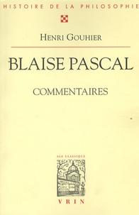 Henri Gouhier - Blaise Pascal - Commentaires.