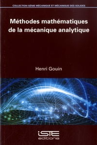 Henri Gouin - Méthodes mathématiques de la mécanique analytique.