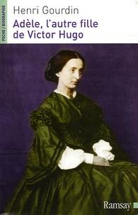 Henri Gourdin - Adèle, l'autre fille de Victor Hugo (1830-1915).